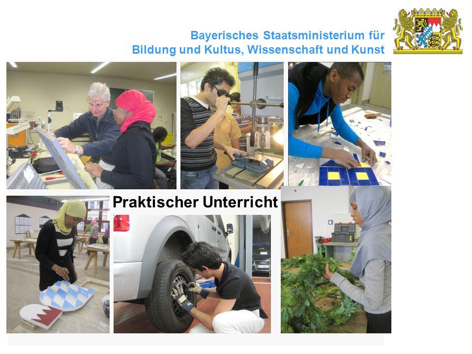 Bayerisches Staatsministerium für Bildung und Kultus, Wissenschaft und Kunst 24 Praktischer Unterricht