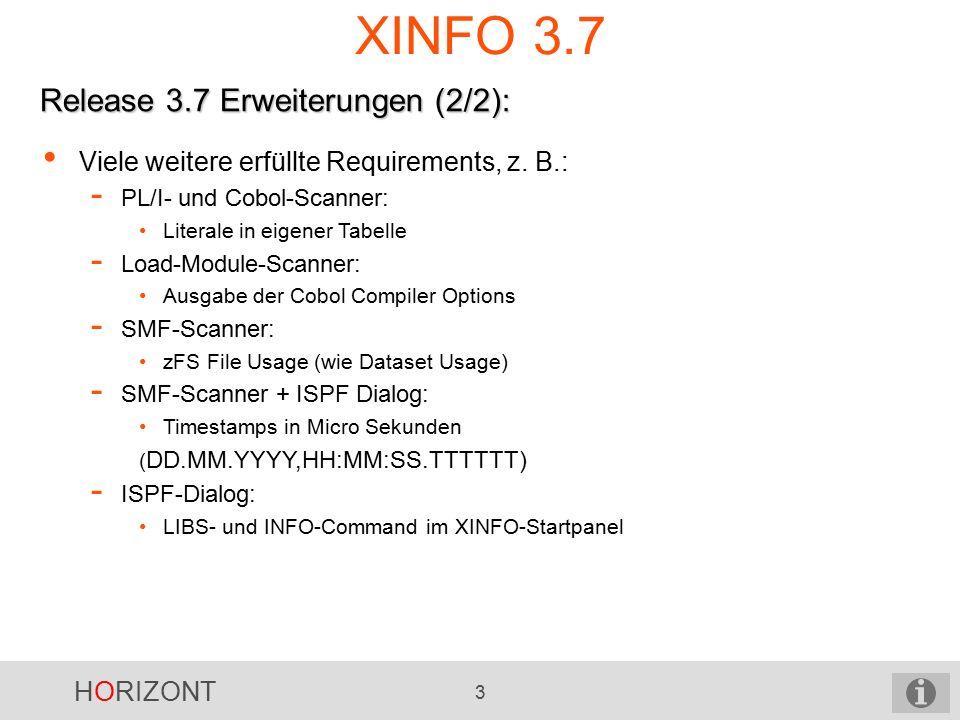 HORIZONT 3 XINFO 3.7 Release 3.7 Erweiterungen (2/2): Viele weitere erfüllte Requirements, z.