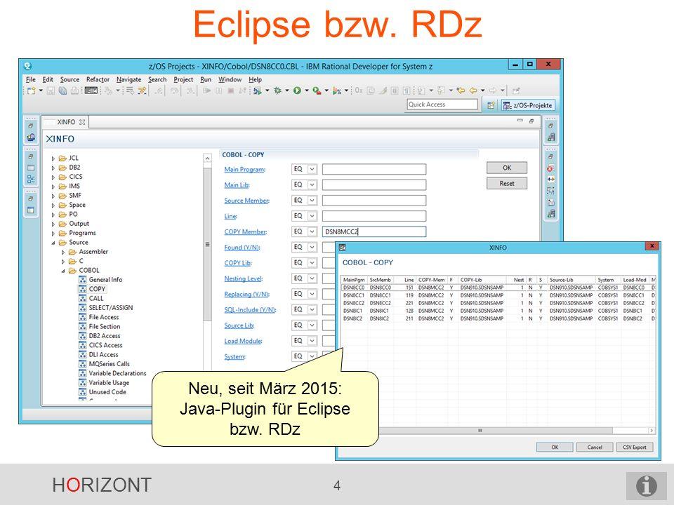 HORIZONT 4 Eclipse bzw. RDz Neu, seit März 2015: Java-Plugin für Eclipse bzw. RDz