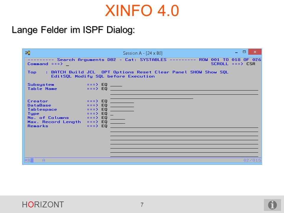 HORIZONT 8 XINFO 4.0 Lange Felder im ISPF-Dialog:
