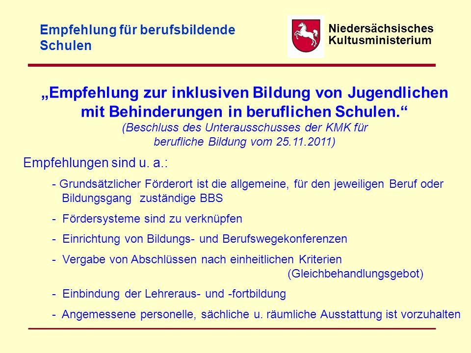 """Niedersächsisches Kultusministerium Empfehlung für berufsbildende Schulen """"Empfehlung zur inklusiven Bildung von Jugendlichen mit Behinderungen in ber"""