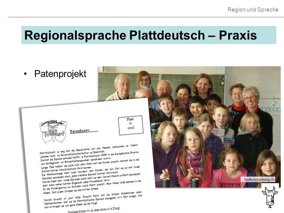 Region und Sprache Patenprojekt Regionalsprache Plattdeutsch – Praxis