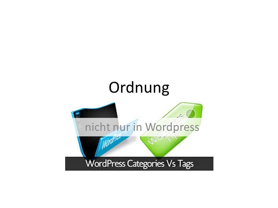 Ordnung nicht nur in Wordpress