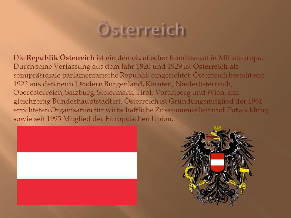 Die Republik Österreich ist ein demokratischer Bundesstaat in Mitteleuropa.