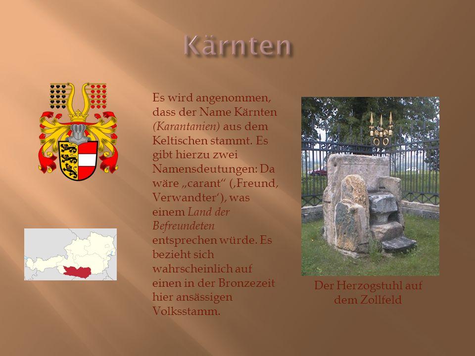 """Es wird angenommen, dass der Name Kärnten (Karantanien) aus dem Keltischen stammt. Es gibt hierzu zwei Namensdeutungen: Da wäre """"carant"""" ('Freund, Ver"""