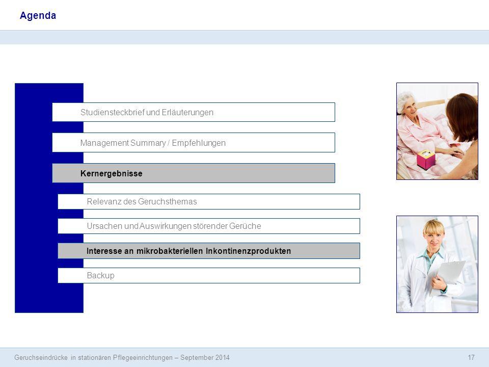 Geruchseindrücke in stationären Pflegeeinrichtungen – September 2014 17 Agenda Studiensteckbrief und Erläuterungen Management Summary / Empfehlungen I