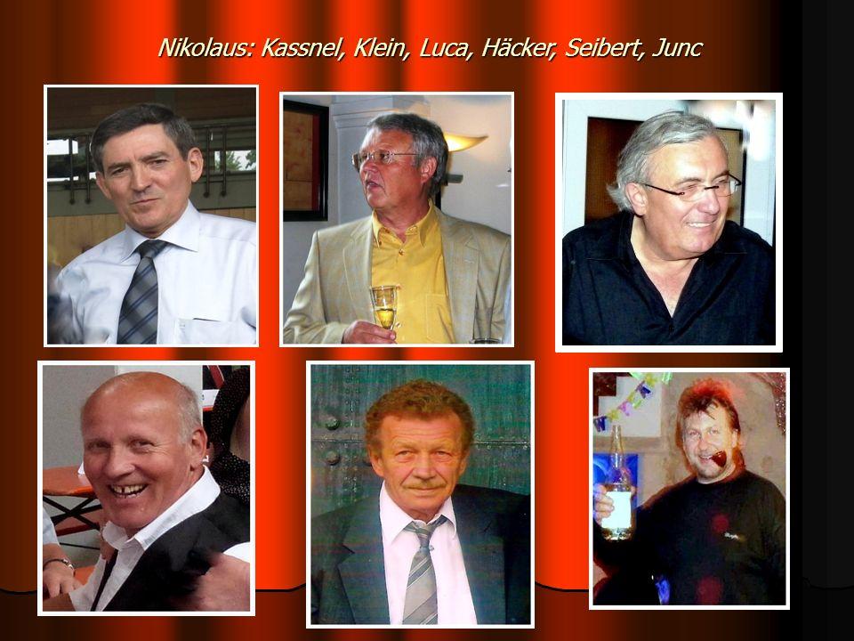 Nikolaus: Kassnel, Klein, Luca, Häcker, Seibert, Junc