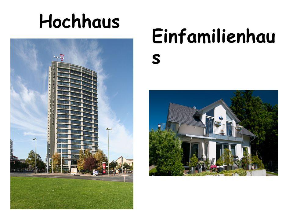 Hochhaus Einfamilienhau s