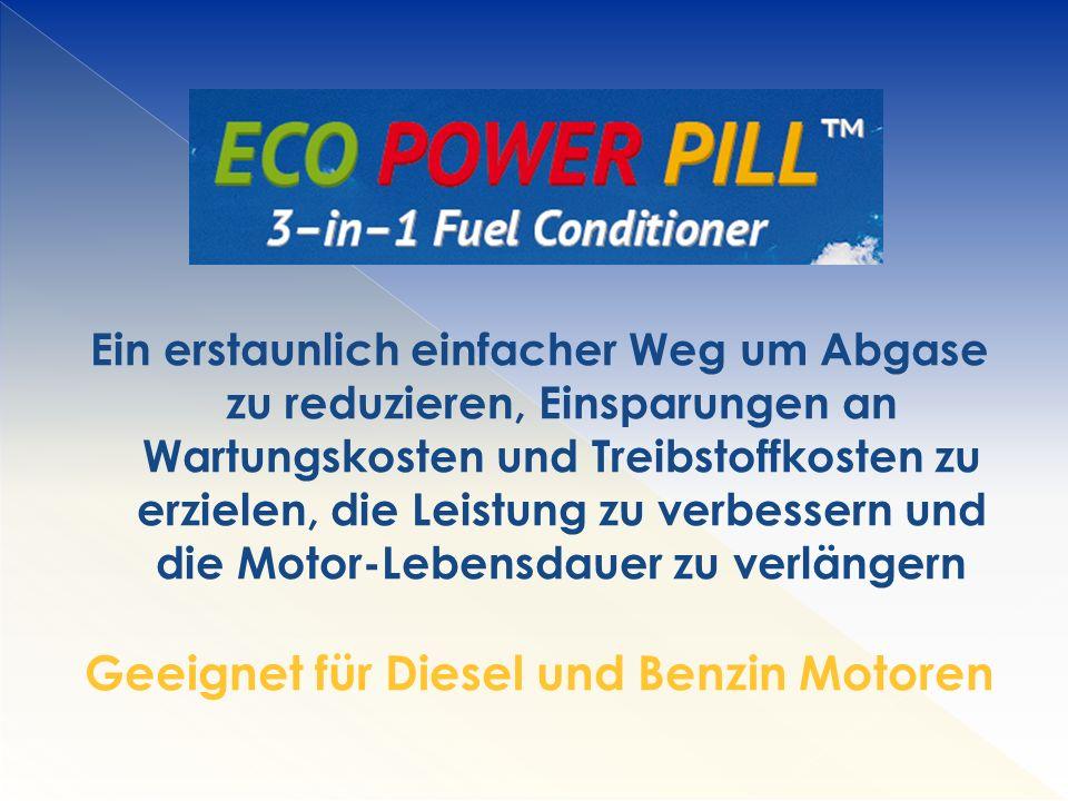 Ein erstaunlich einfacher Weg um Abgase zu reduzieren, Einsparungen an Wartungskosten und Treibstoffkosten zu erzielen, die Leistung zu verbessern und die Motor-Lebensdauer zu verlängern Geeignet für Diesel und Benzin Motoren