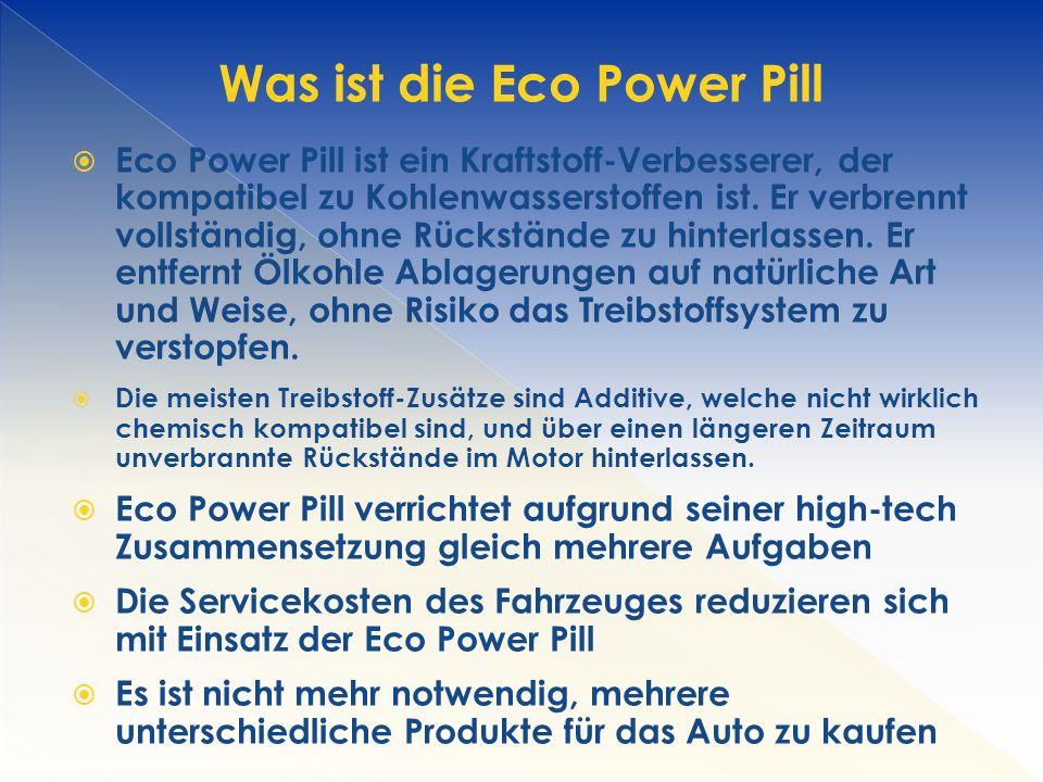  Eco Power Pill ist ein Kraftstoff-Verbesserer, der kompatibel zu Kohlenwasserstoffen ist.