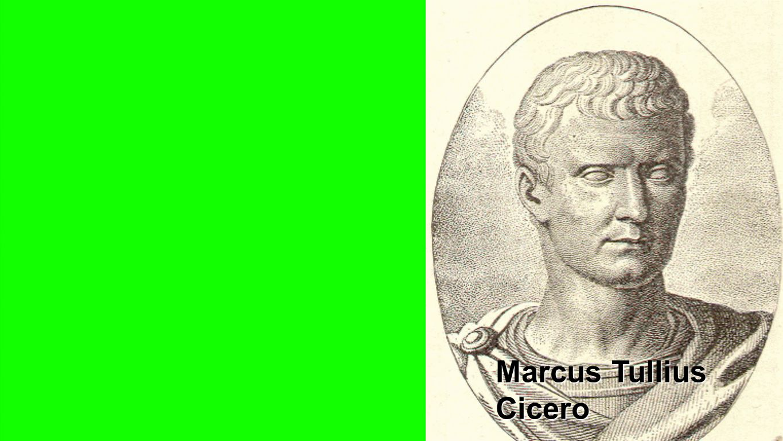 Cicero Marcus Tullius Cicero