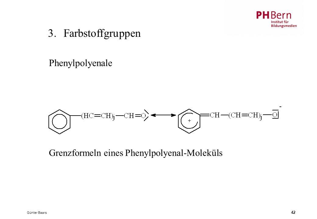 Günter Baars 42 3.Farbstoffgruppen Grenzformeln eines Phenylpolyenal-Moleküls Phenylpolyenale