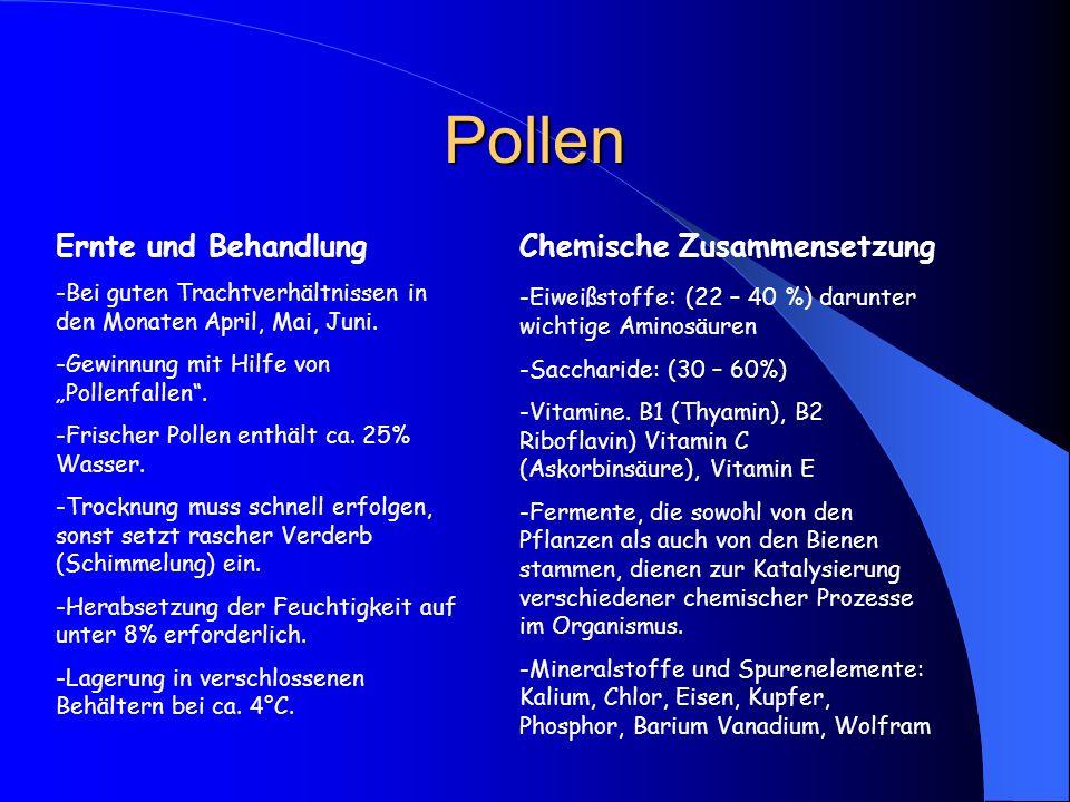 """Pollen Ernte und Behandlung -Bei guten Trachtverhältnissen in den Monaten April, Mai, Juni. -Gewinnung mit Hilfe von """"Pollenfallen"""". -Frischer Pollen"""