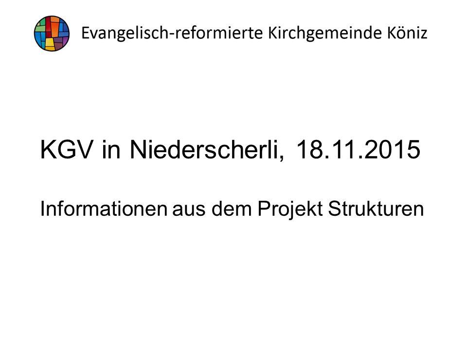 KGV in Niederscherli, 18.11.2015 Informationen aus dem Projekt Strukturen