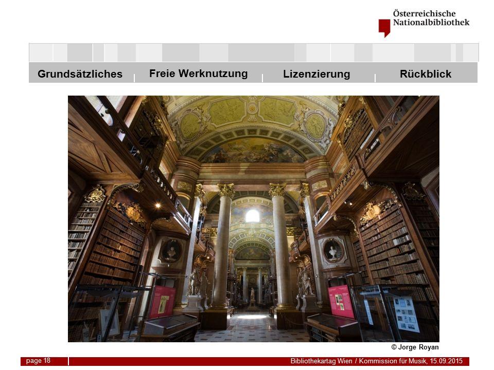 Freie Werknutzung Grundsätzliches Bibliothekartag Wien / Kommission für Musik, 15.09.2015 LizenzierungRückblick page 18 © Jorge Royan