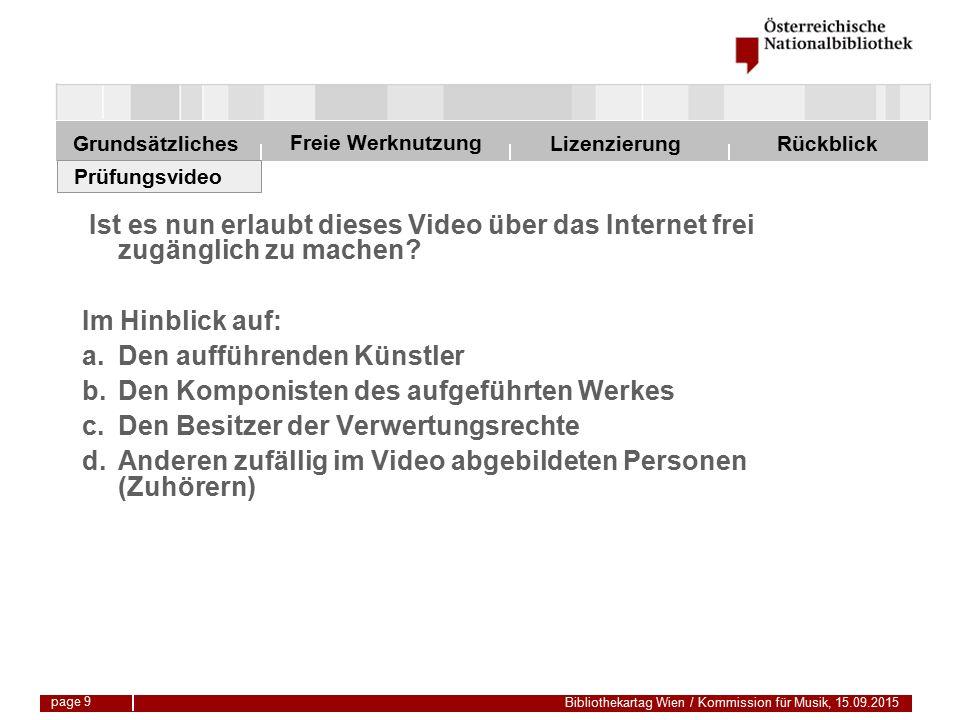 Freie Werknutzung Grundsätzliches Bibliothekartag Wien / Kommission für Musik, 15.09.2015 LizenzierungRückblick page 30 Musikzitat § 52.