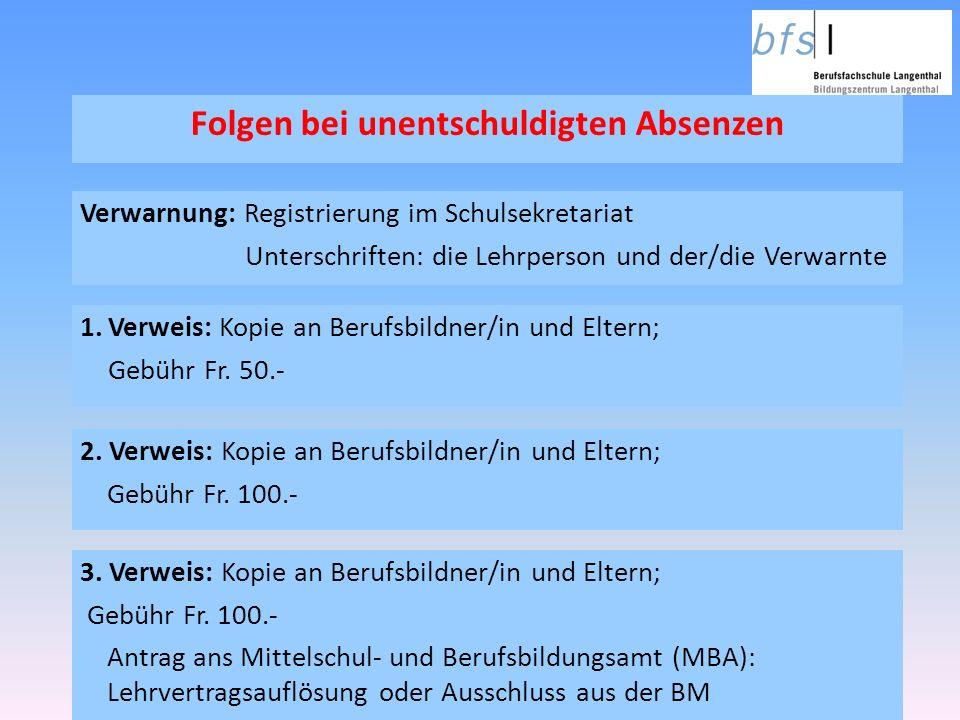 3. Verweis: Kopie an Berufsbildner/in und Eltern; Gebühr Fr.