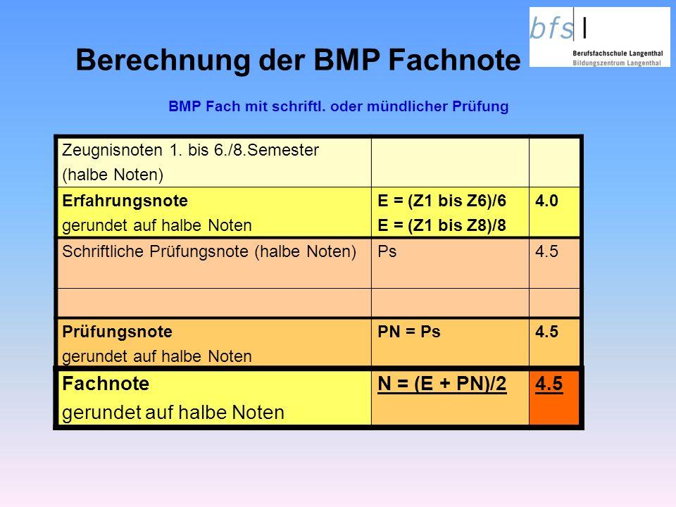 Berechnung der BMP Fachnote Zeugnisnoten 1.