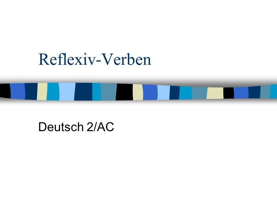 Reflexiv-Verben Deutsch 2/AC