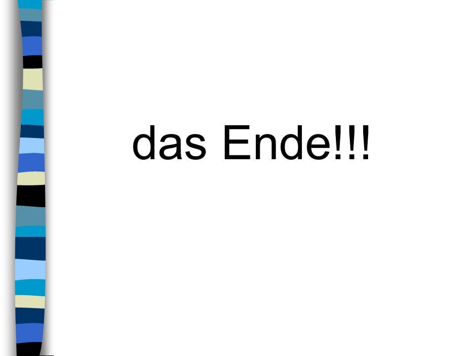das Ende!!!
