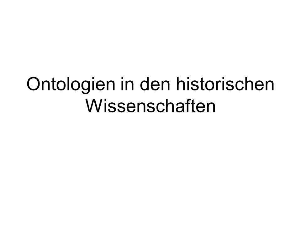 Ontologien in den historischen Wissenschaften