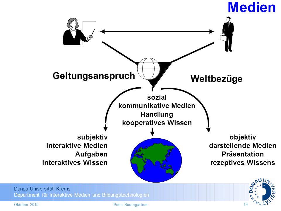 Donau-Universität Krems Department für Interaktive Medien und Bildungstechnologien Medien sozial kommunikative Medien Handlung kooperatives Wissen Gel