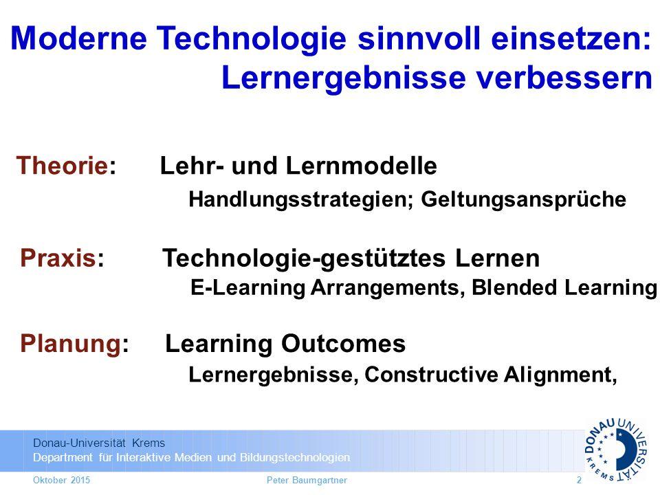 Donau-Universität Krems Department für Interaktive Medien und Bildungstechnologien Theorie: Lehr- und Lernmodelle Handlungsstrategien; Geltungsansprüc