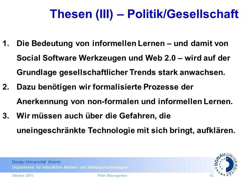 Donau-Universität Krems Department für Interaktive Medien und Bildungstechnologien 1.Die Bedeutung von informellen Lernen – und damit von Social Softw