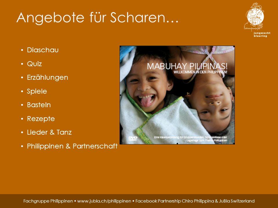 Jungwacht Blauring Schweiz, St. Karliquai 12, 6004 Luzern, 041 419 47 47, www.jubla.ch Fachgruppe Philippinen www.jubla.ch/philippinen Facebook Partne
