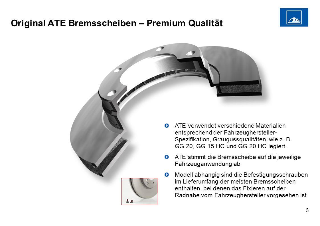 3 ATE verwendet verschiedene Materialien entsprechend der Fahrzeughersteller- Spezifikation, Graugussqualitäten, wie z. B. GG 20, GG 15 HC und GG 20 H