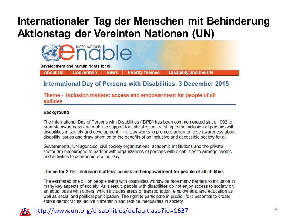 20 Schwerbehindertenvertretung - 03.12.2015 Internationaler Tag der Menschen mit Behinderung Aktionstag der Vereinten Nationen (UN) http://www.un.org/