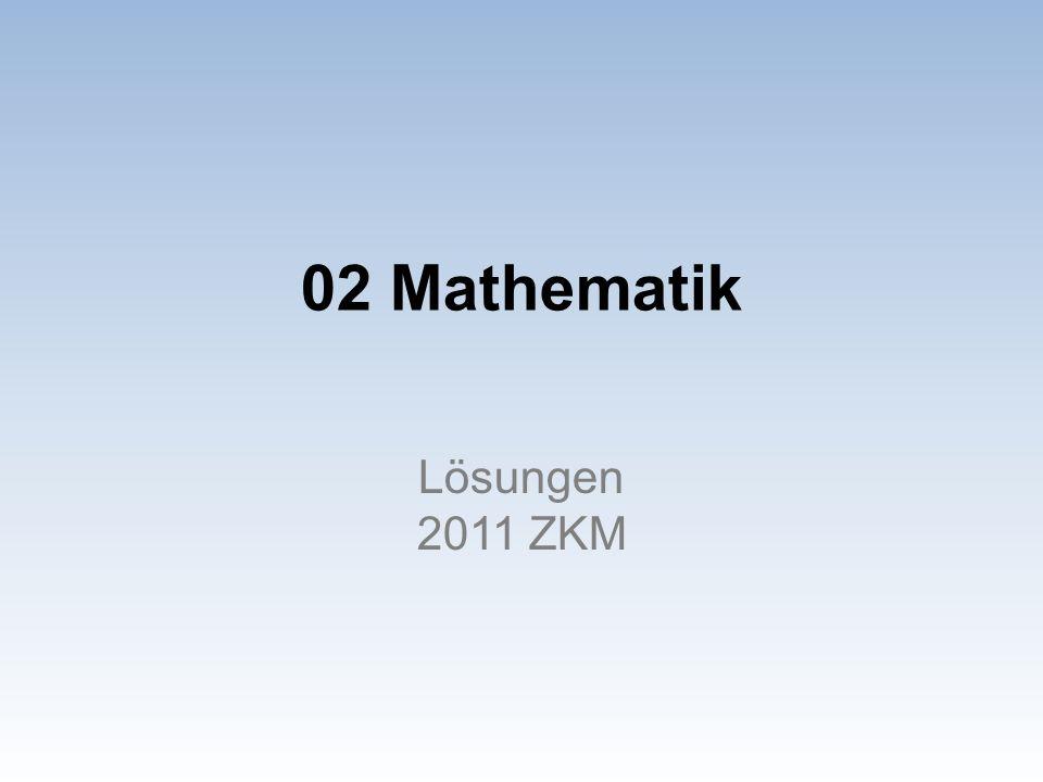 02 Mathematik Lösungen 2011 ZKM