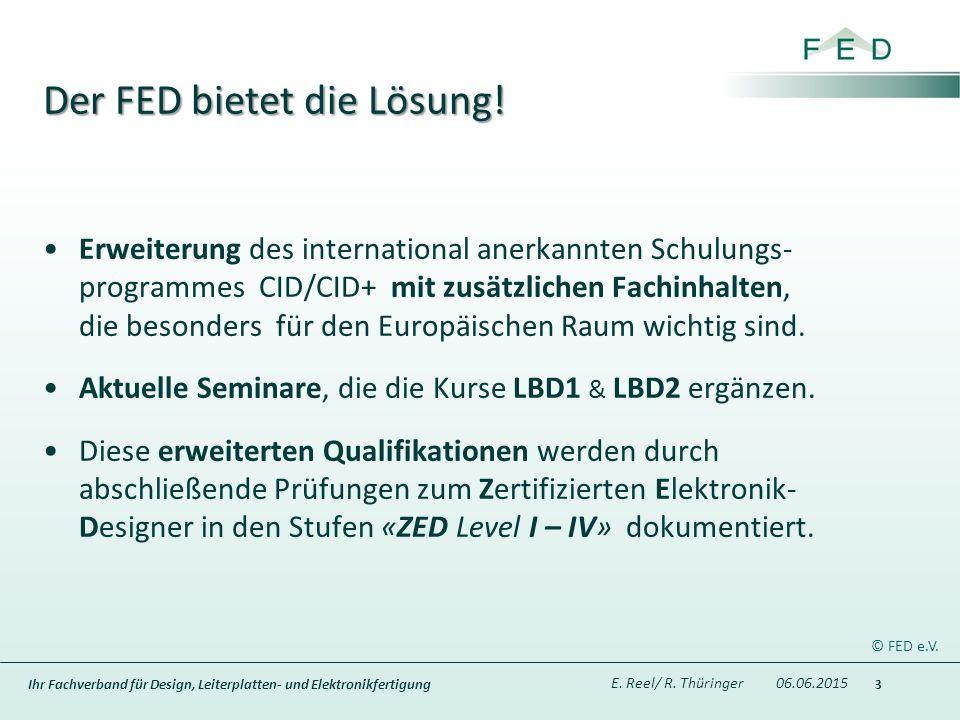 Ihr Fachverband für Design, Leiterplatten- und Elektronikfertigung Der FED bietet die Lösung.