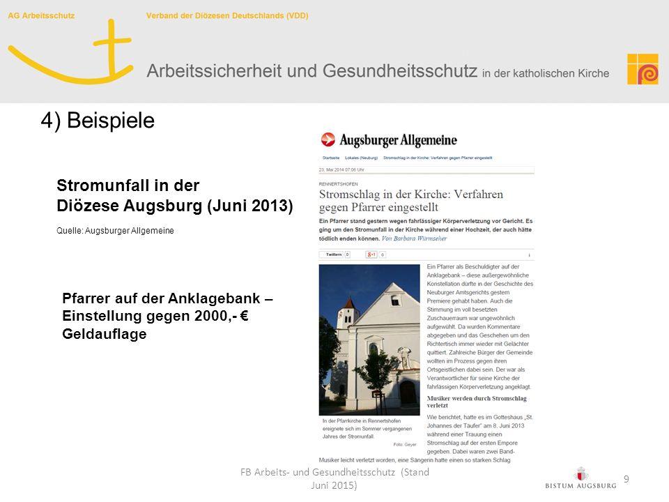 Stromunfall in der Diözese Augsburg (Juni 2013) Quelle: Augsburger Allgemeine Pfarrer auf der Anklagebank – Einstellung gegen 2000,- € Geldauflage FB