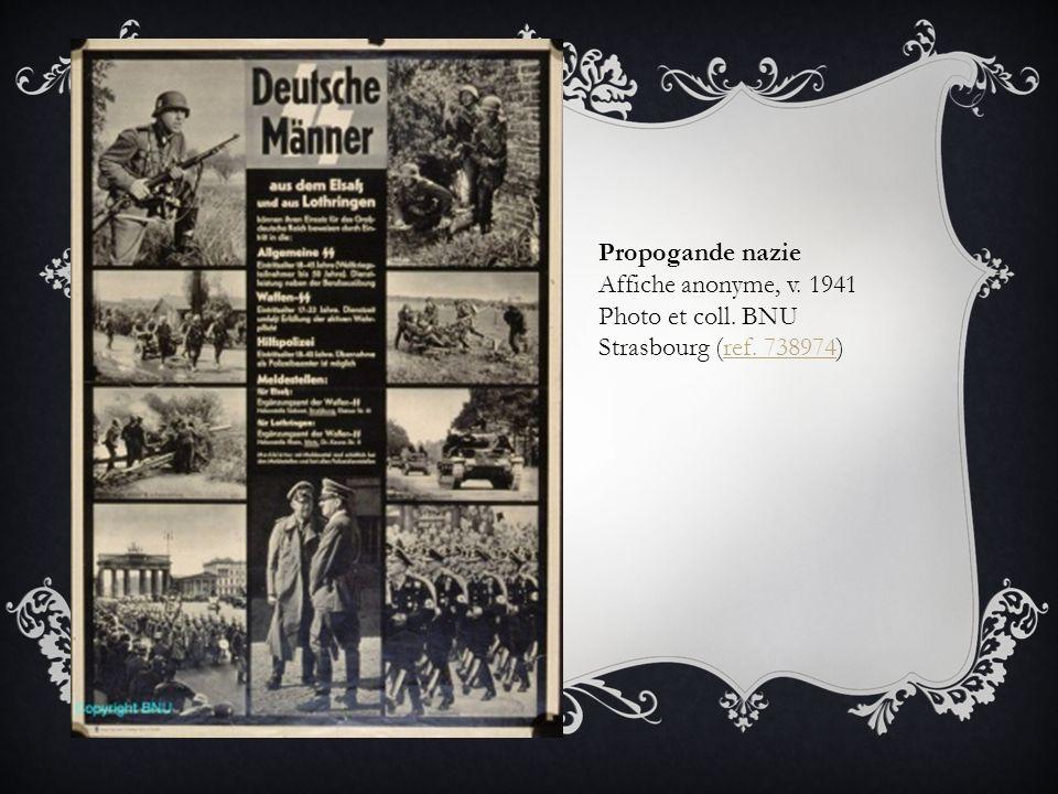 Propogande nazie Affiche anonyme, v. 1941 Photo et coll. BNU Strasbourg (ref. 738974)ref. 738974