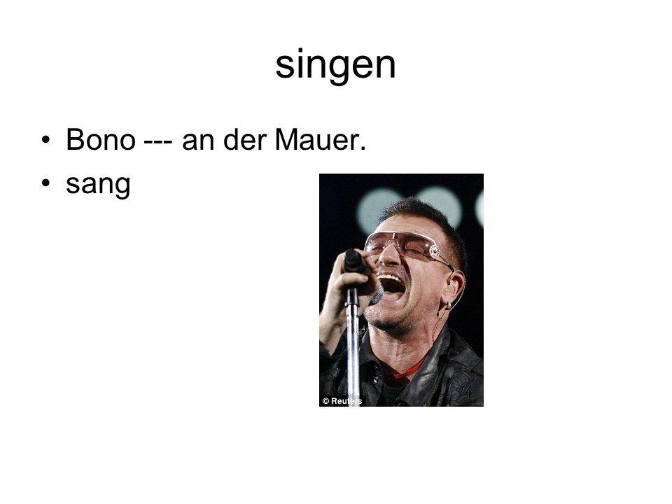 singen Bono --- an der Mauer. sang