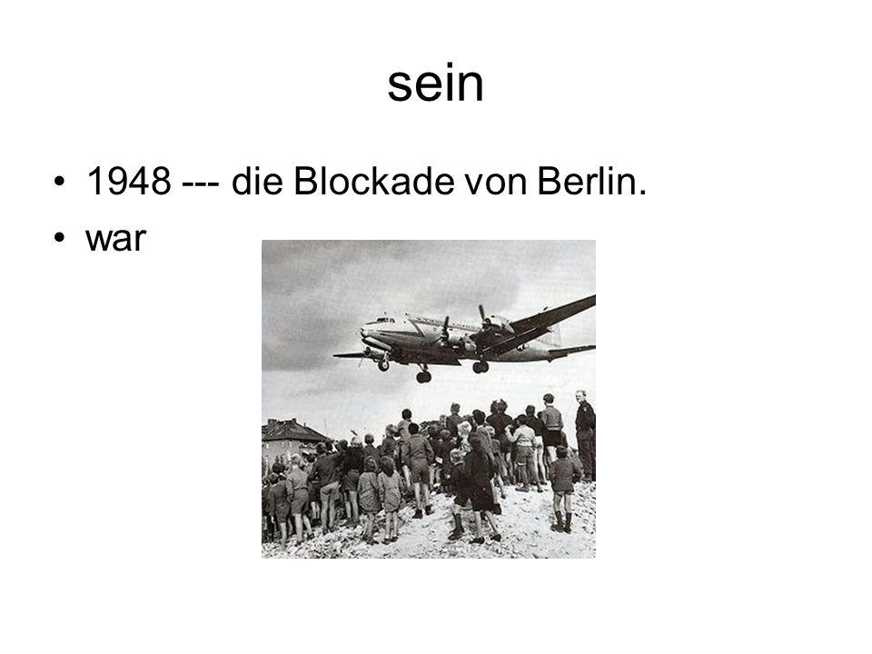 sein 1948 --- die Blockade von Berlin. war