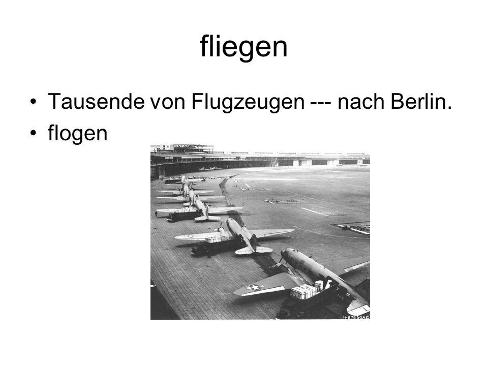 fliegen Tausende von Flugzeugen --- nach Berlin. flogen