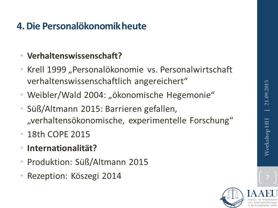 """4. Die Personalökonomik heute Verhaltenswissenschaft? Krell 1999 """"Personalökonomie vs. Personalwirtschaft verhaltenswissenschaftlich angereichert"""" Wei"""
