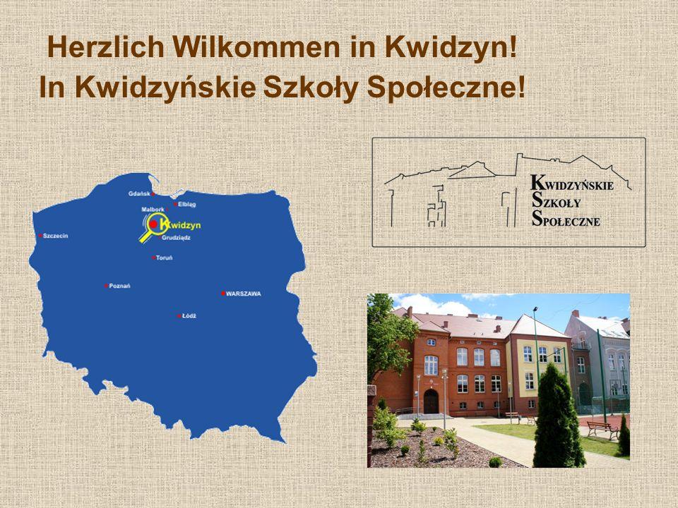 Herzlich Wilkommen in Kwidzyn! In Kwidzyńskie Szkoły Społeczne!