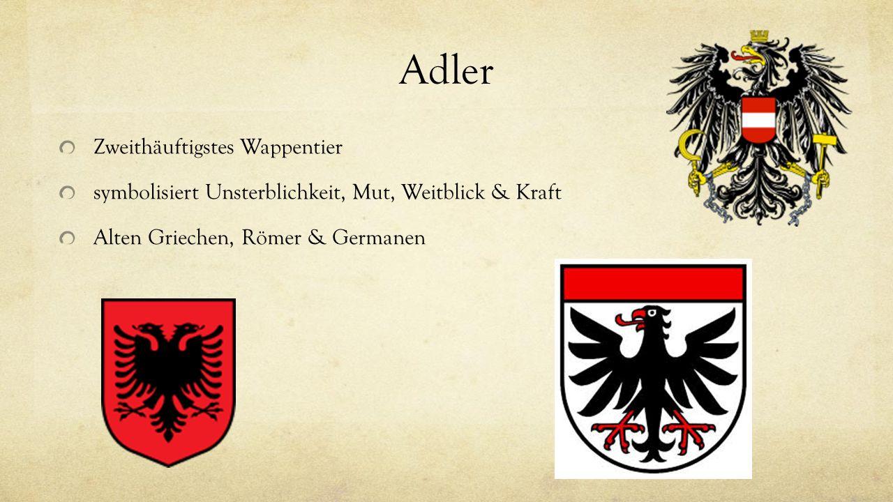 Adler Zweithäuftigstes Wappentier symbolisiert Unsterblichkeit, Mut, Weitblick & Kraft Alten Griechen, Römer & Germanen