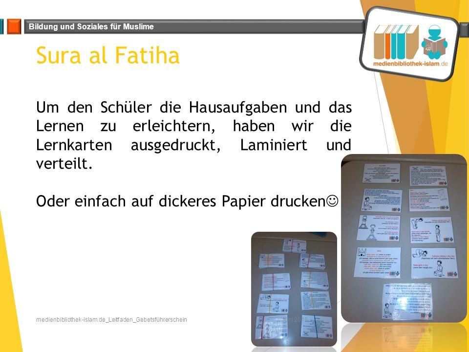 Bildung und Soziales für Muslime Sura al Fatiha Juni 2015medienbibliothek-islam.de_Leitfaden_Gebetsführerschein Um den Schüler die Hausaufgaben und da