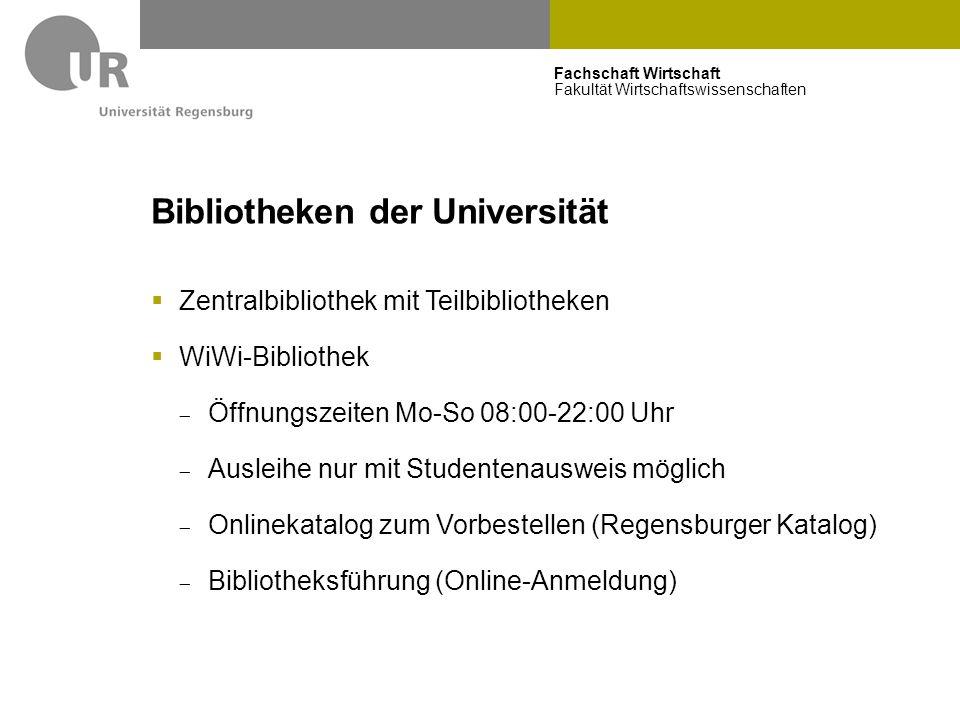 Fachschaft Wirtschaft Fakultät Wirtschaftswissenschaften Bibliotheken der Universität  Zentralbibliothek mit Teilbibliotheken  WiWi-Bibliothek  Öff