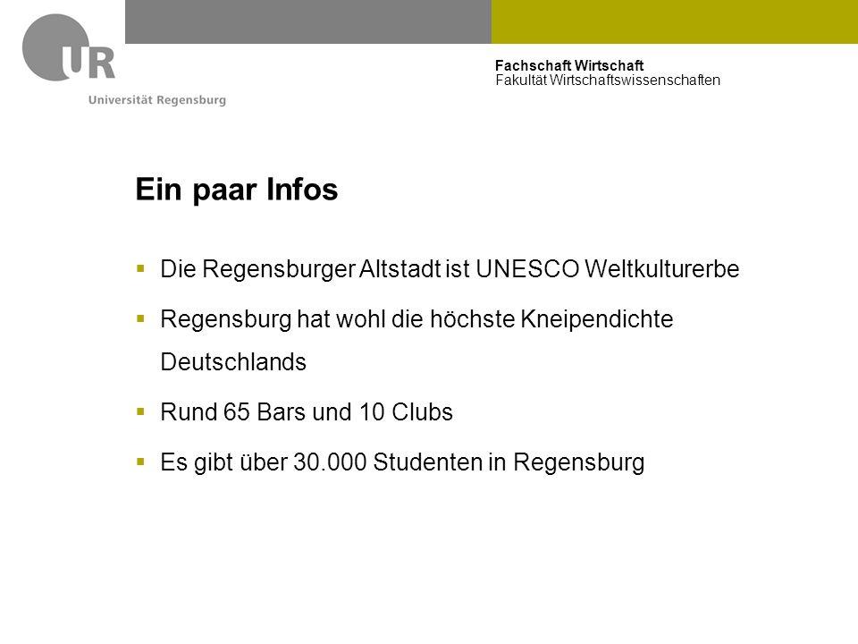 Fachschaft Wirtschaft Fakultät Wirtschaftswissenschaften Ein paar Infos  Die Regensburger Altstadt ist UNESCO Weltkulturerbe  Regensburg hat wohl di