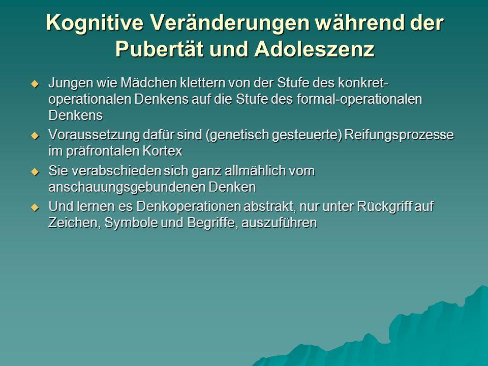 Psychische (kognitive, emotionale) Faktoren während der Pubertät  Ingesamt betrachtet kann man bei beiden Geschlechtern durchaus von einem vorübergehenden, intervallhaft auftretenden, psychischen Derangiert-Sein, einem kognitiven Tohuwabohu und einem emotionalen Chaos sprechen (im Gehirn reifen die Steuerungs- und Kontrollareale im präfrontalen Stirnhirn zuletzt aus): Schwan- kungen zwischen exzessiver Unabhängig- keit und extremer Abhängigkeit  Zustände, die jedoch schlussendlich zu einem höheren, in sich konsolidierten Entwicklungs- niveau führen.