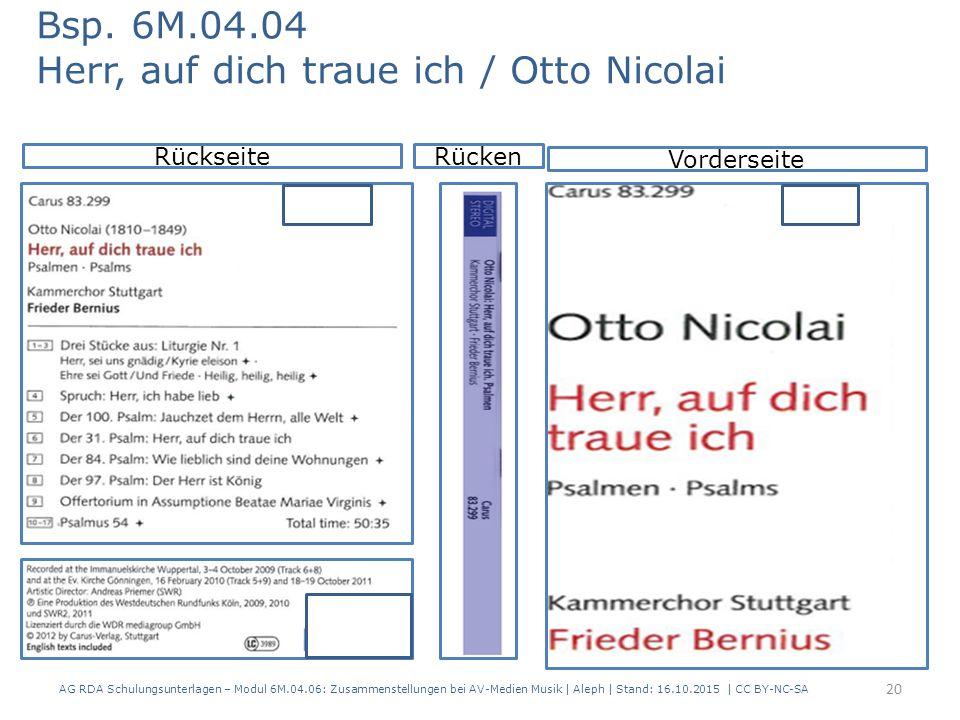 AG RDA Schulungsunterlagen – Modul 6M.04.06: Zusammenstellungen bei AV-Medien Musik   Aleph   Stand: 16.10.2015   CC BY-NC-SA Rückseite Vorderseite Bs