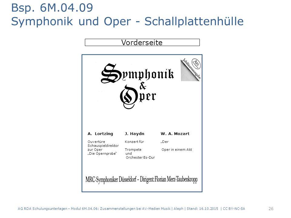 AG RDA Schulungsunterlagen – Modul 6M.04.06: Zusammenstellungen bei AV-Medien Musik   Aleph   Stand: 16.10.2015   CC BY-NC-SA Vorderseite Bsp. 6M.04.0