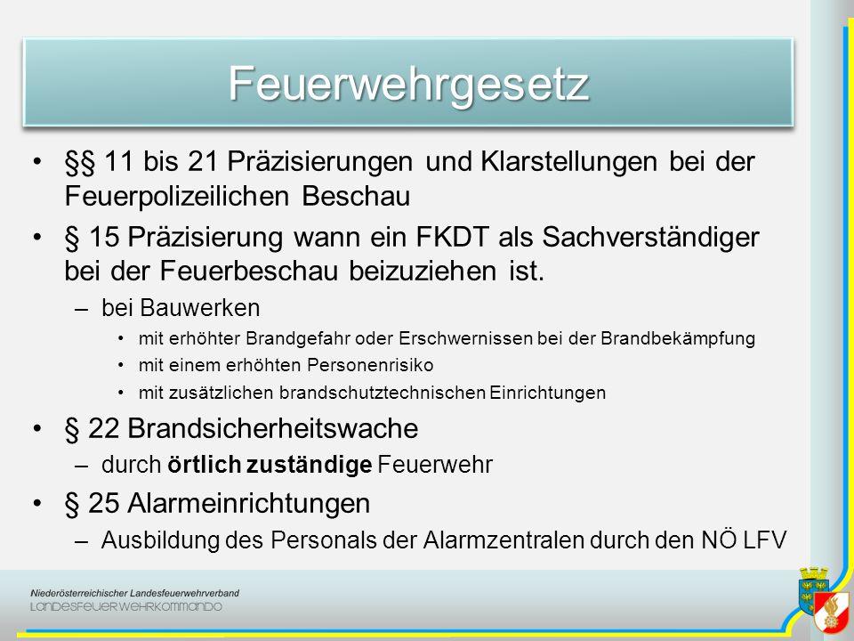 FeuerwehrgesetzFeuerwehrgesetz § 29 Sicherheitsvorkehrungen –Zutrittsverbote bzw.