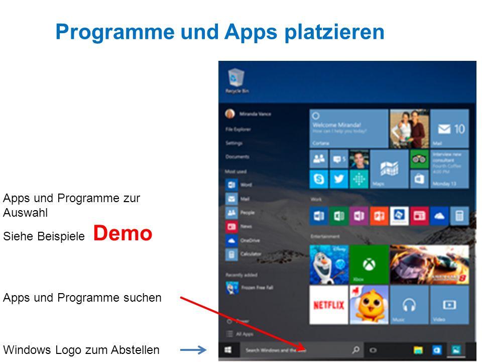 App Deskto p Programme und Apps platzieren Windows Logo zum Abstellen Apps und Programme zur Auswahl Siehe Beispiele Demo Apps und Programme suchen