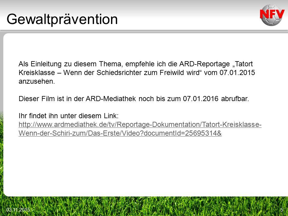 """Gewaltprävention 03.11.20155 Als Einleitung zu diesem Thema, empfehle ich die ARD-Reportage """"Tatort Kreisklasse – Wenn der Schiedsrichter zum Freiwild wird vom 07.01.2015 anzusehen."""